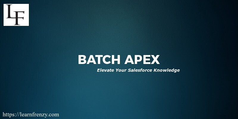 Interview Questions on Batch Apex in Salesforce